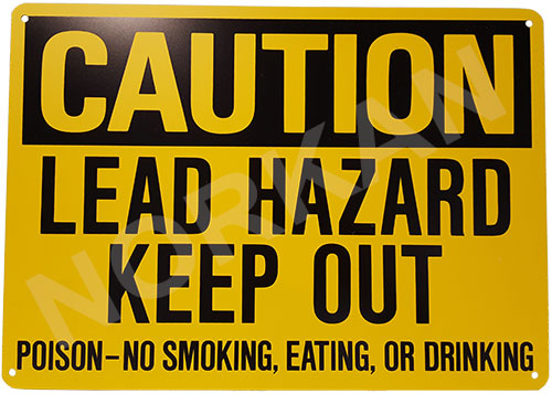 """Caution Lead Hazard"" Sign - Safety Warning - 10'' x 14''"